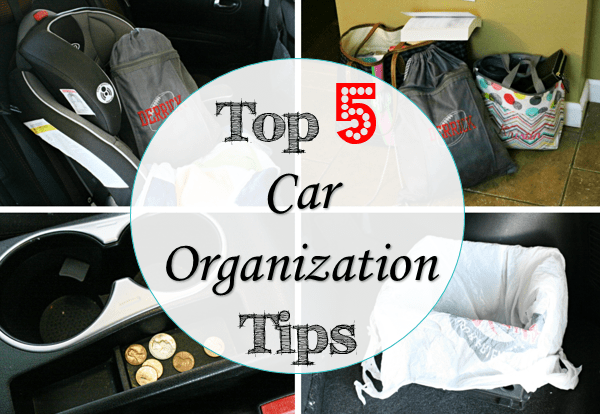 top 5 car organization tips at I'm an Organizing Junkie blog