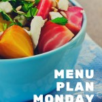 Menu Plan Monday ~ Aug 1/16