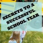 Secrets to a Successful School Year