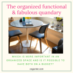 The organized functional and fabulous quandary