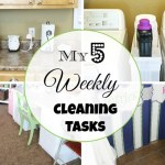 My 5 Weekly Cleaning Tasks