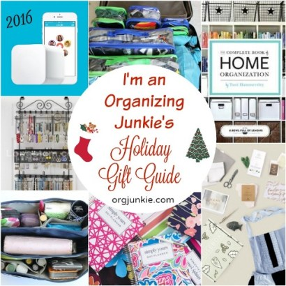 I'm an Organizing Junkie's 2016 Holiday Gift Guide!!