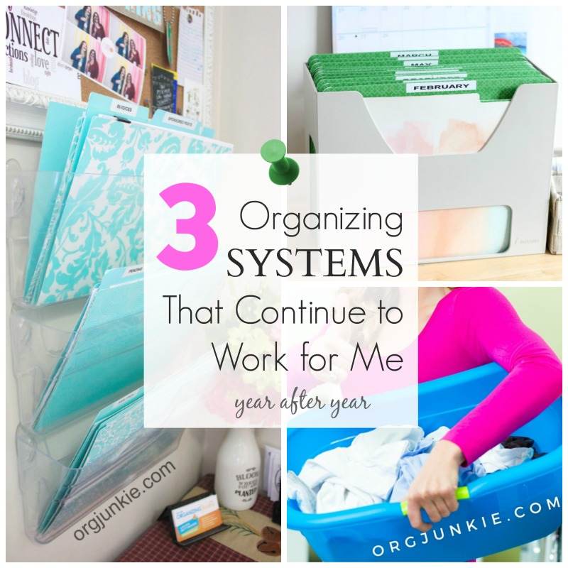 3 organizing systems that continue to work for me