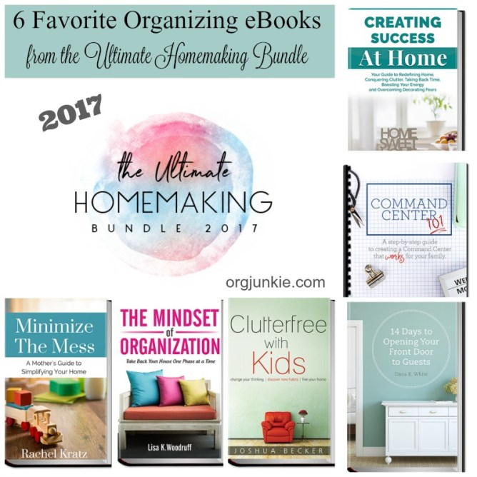 6 Favorite Organizing eBooks from the Ultimate Homemaking Bundle at I'm an Organizing Junkie blog - limited time!