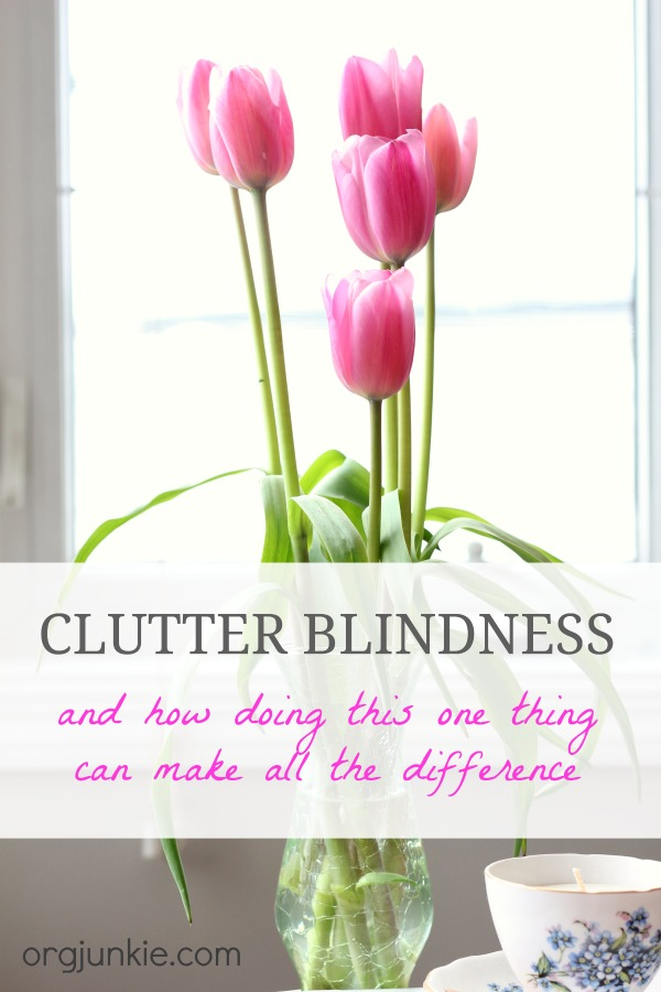 Clutter blindness and how doing this one thing can make all the difference
