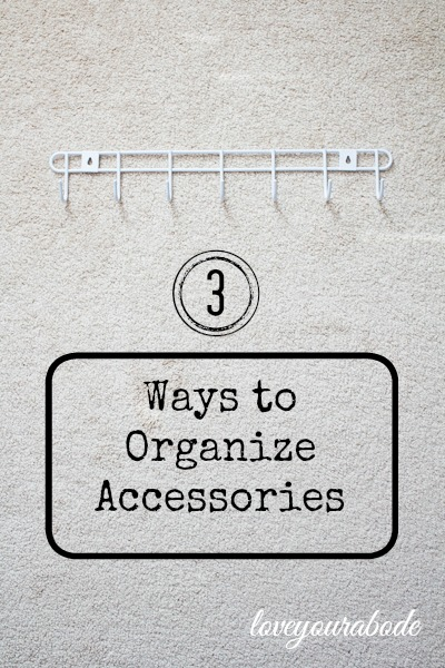 3 Ways to Organize Accessories - Jewelry, Ties & Belts at I'm an Organizing Junkie blog