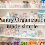 Pantry Organization Made Simple with 3 Steps