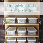 Organizing Kids' Arts and Crafts