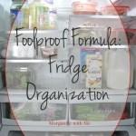 Foolproof Formula for Fridge Organization
