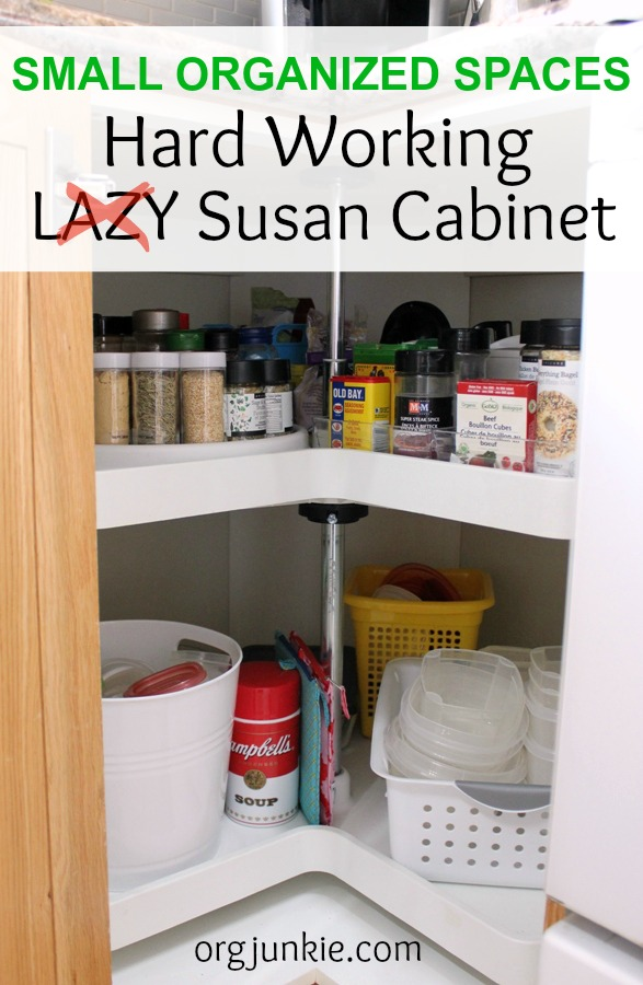 Small Organized Spaces - Hard Working (not lazy) Susan Cabinet at Im an Organizing Junkie blog