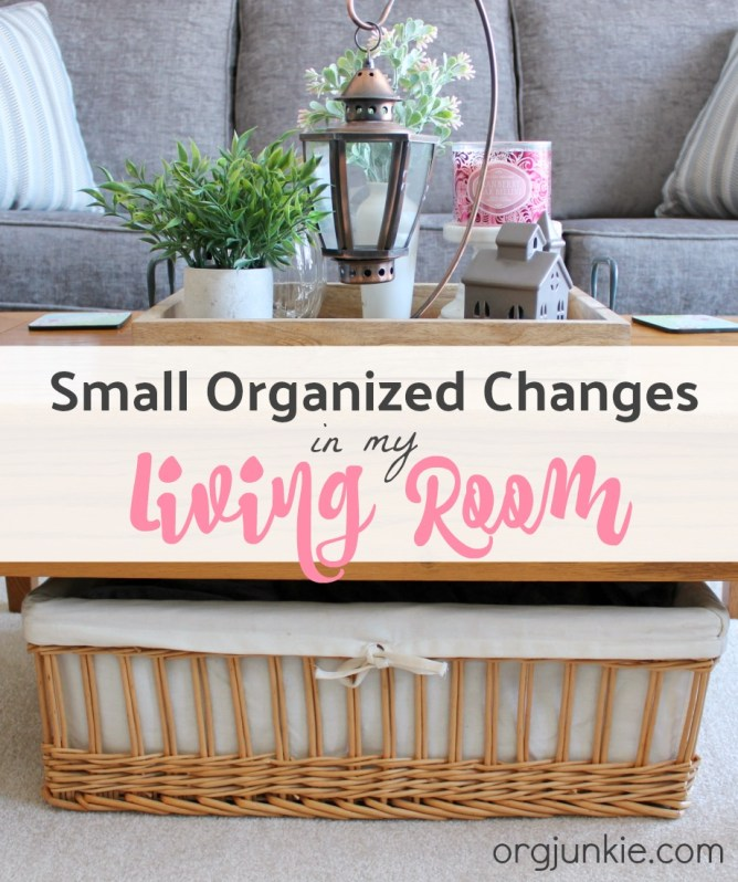 Small Organized Changes in my Living Room at I'm an Organizing Junkie blog