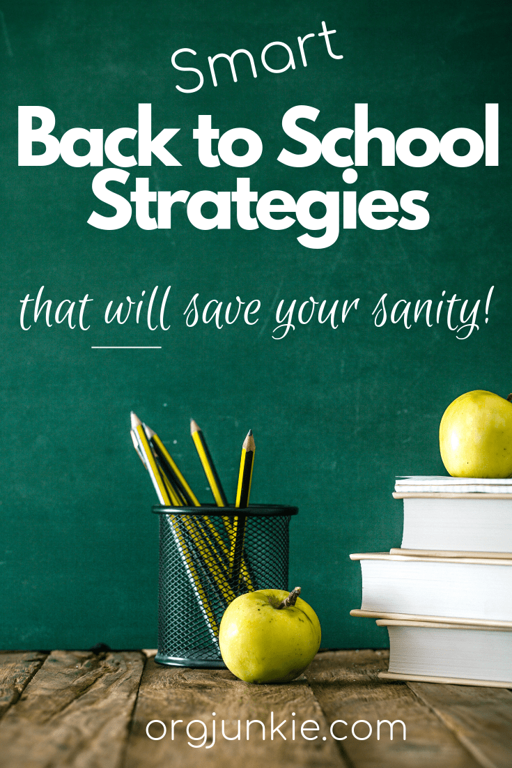 Smart Back to School Strategies you need NOW to save your sanity -solutions for 4 key home management areas