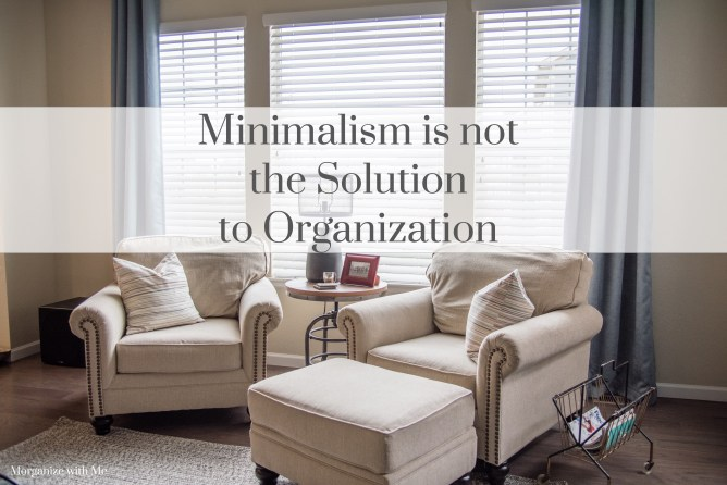 Minimalism is not the solution to organization at I'm an Organizing Junkie blog
