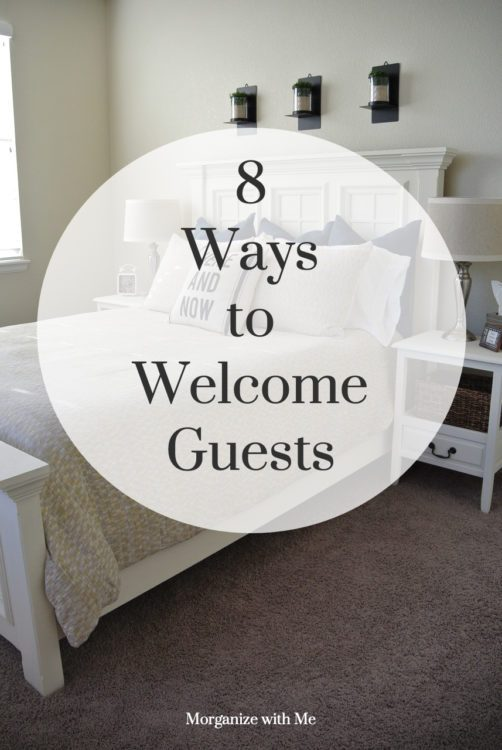 8 Ways to Welcome Guests at the Holidays at I'm an Organizing Junkie blog