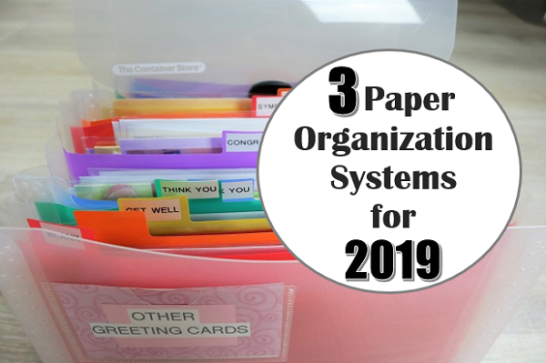 3 Paper Organization Systems for 2019 at I'm an Organizing Junkie blog