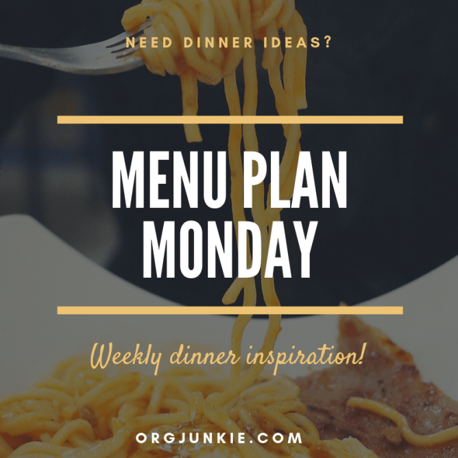 Menu Plan Monday for the week of Jan 28/19 ~ weekly dinner inspiration to help you get dinner on the table each night with less stress and chaos at I'm an Organizing Junkie blog