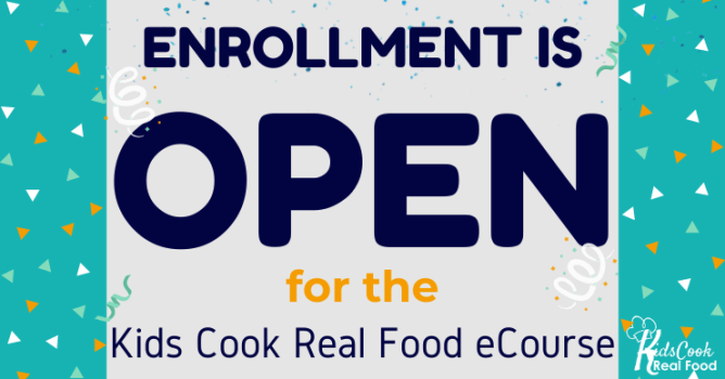 Kids Cook Real Food eCourse