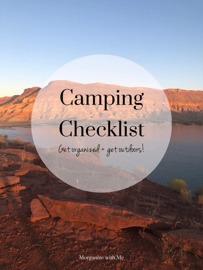 Free Printable Camping Checklist for Your Next Camping Adventure at I'm an Organizing Junkie blog