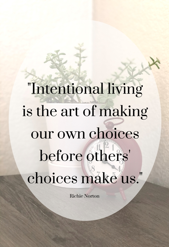 Living an Intentional Life
