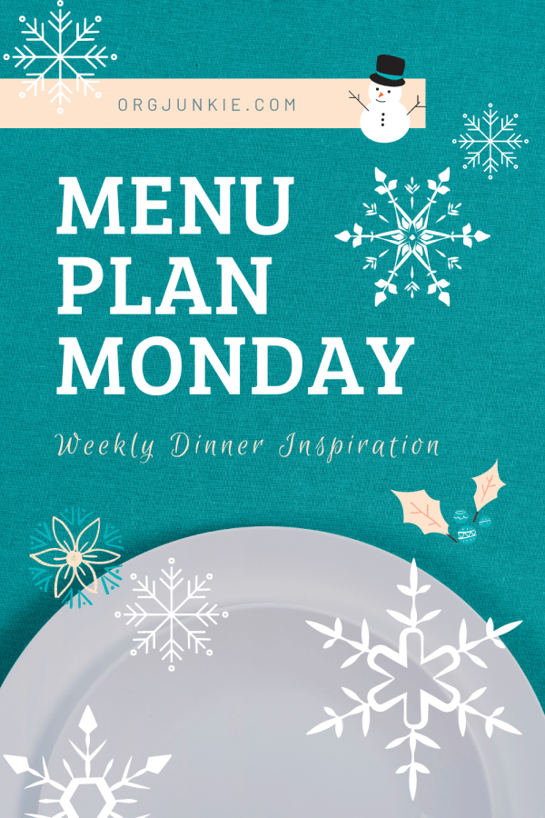 Menu Plan Monday for the week of February 1/21 ~ Weekly Dinner Inspiration to help you get dinner on the table with less stress and chaos