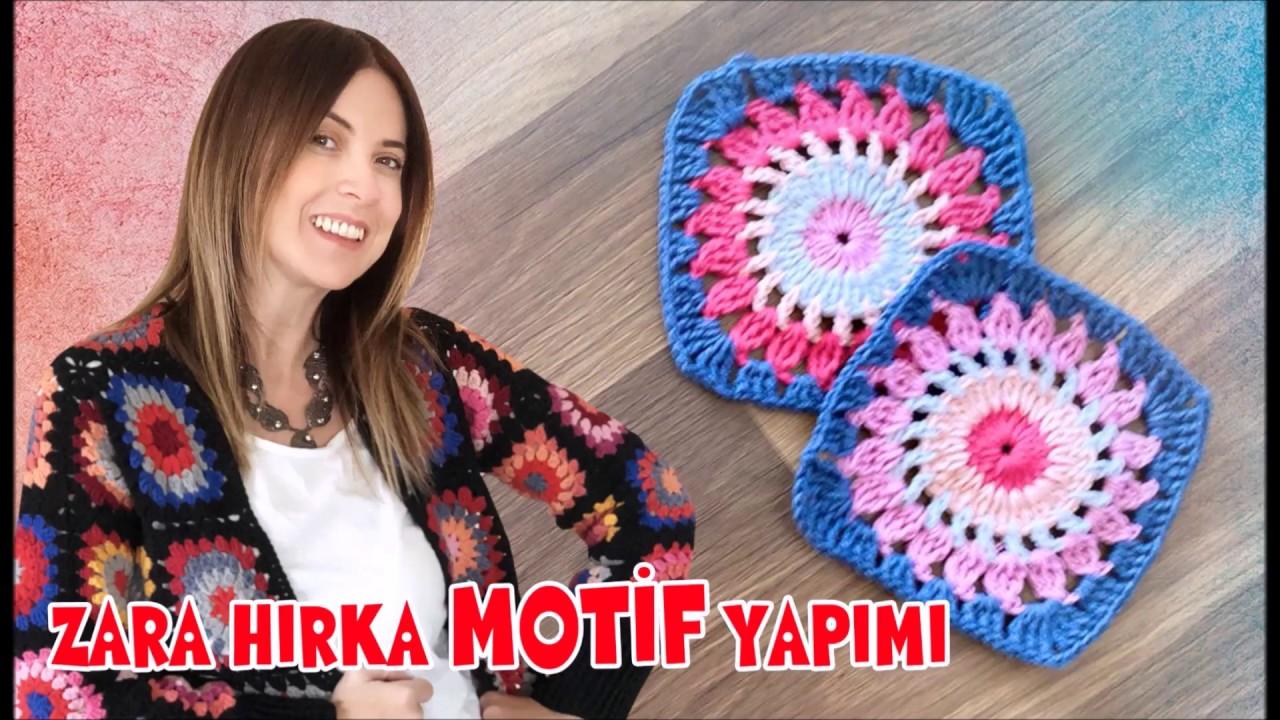 Zara Hırka Motif Yapım Videosu