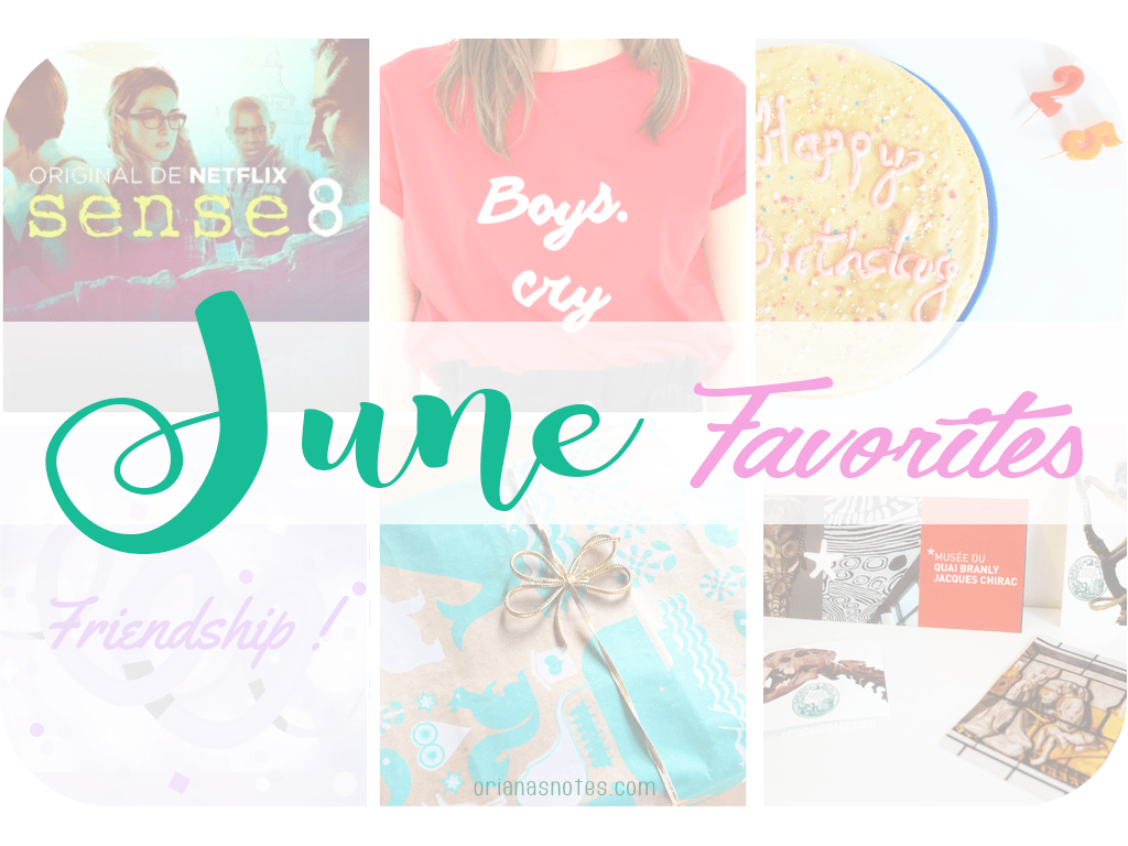 5 Monthly Favorites – June !