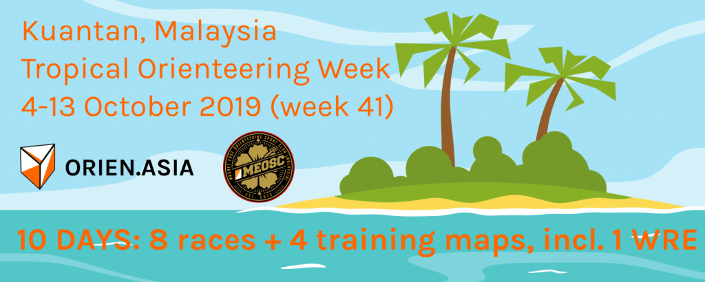 Tropical Orienteering Week, Kuantan, Malaysia, 4-13 October 2019, 8 races and 4 training maps with 1 World Ranking Event!