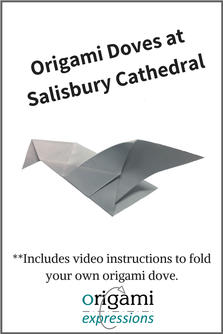 Get inspired by the origami doves at Salisbury Cathedral.  Learn how to fold an origami dove and take part in #SalisburyCityofDoves - Includes video instructions. #origami | origami dove instructions | paper dove | paper origami dove | origami dove tutorial | how to fold origami dove | how to make origami dove