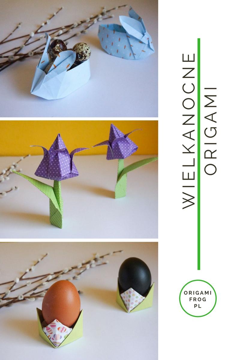 Wielkanocne origami - Zajączek z koszykiem, tulipan, podstawka pod jajko // Easter Origami - easter bunny, tulip, egg stand