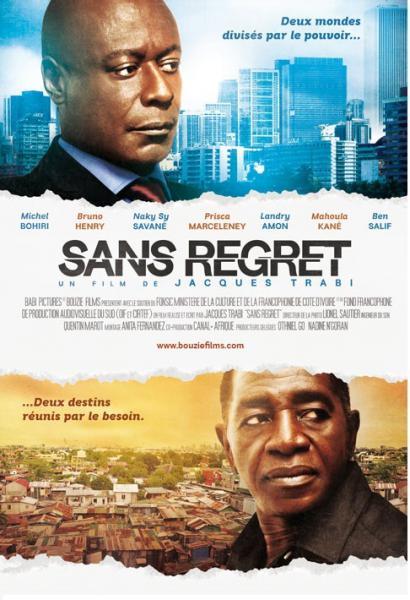 Sans Regret, un film du réalisateur franco-ivoirien Jacques Trabi