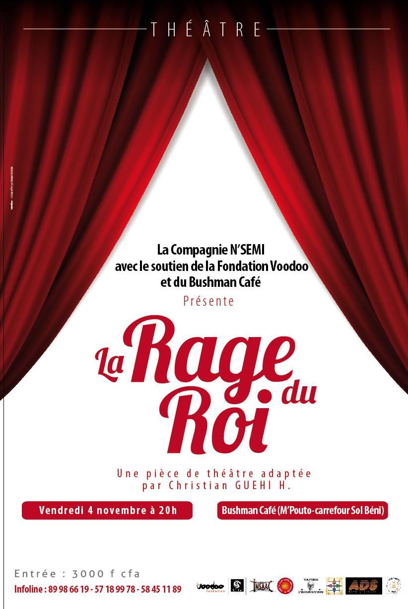 La Rage du Roi – Pièce de théâtre à apprécier le 4 novembre 2016 dès 20h au Bushman Café