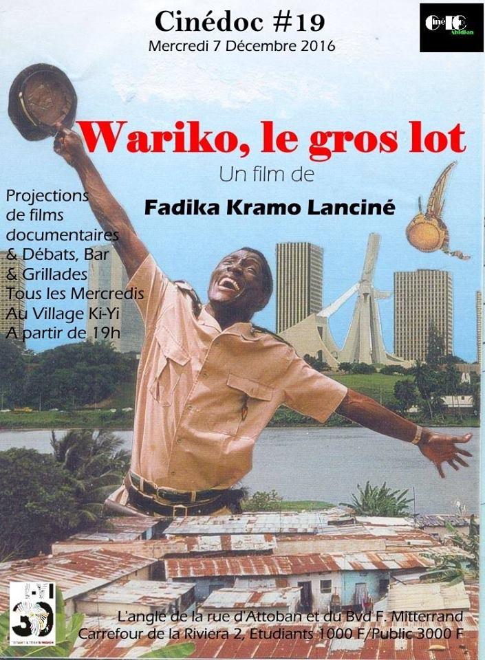 Cinedoc#19 présente «Wariko, le gros lot» de Fadika Kramo Lanciné