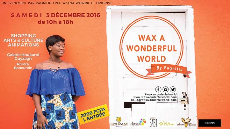 1 ,2,3 Combinaison Wax A Wonderful World – article rédigé par Blé Pockpa