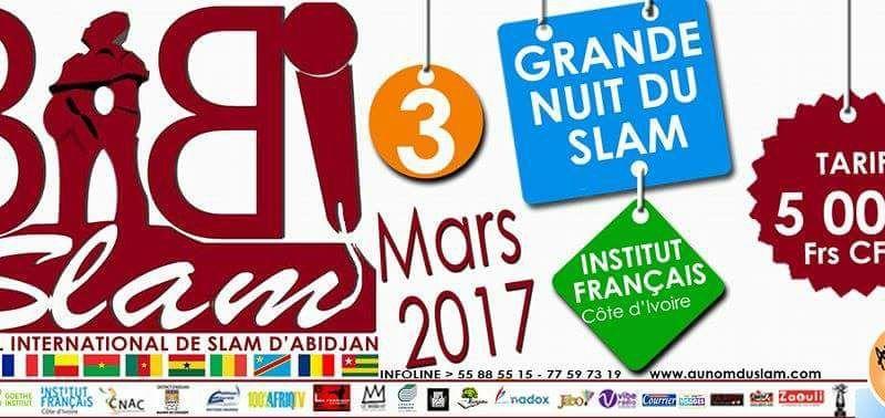 Babi Slam Festival – Premier Festival International de Slam de la Ville d'Abidjan – du 2 au 4 mars 2017 à Abidjan