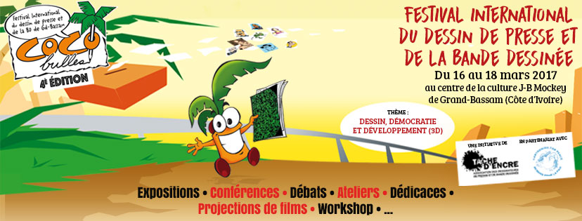 La 4ème édition du Festival du dessin de presse et de la bande dessinée «Coco Bulles» se tiendra du 16 au 18 mars 2017 à Grand Bassam