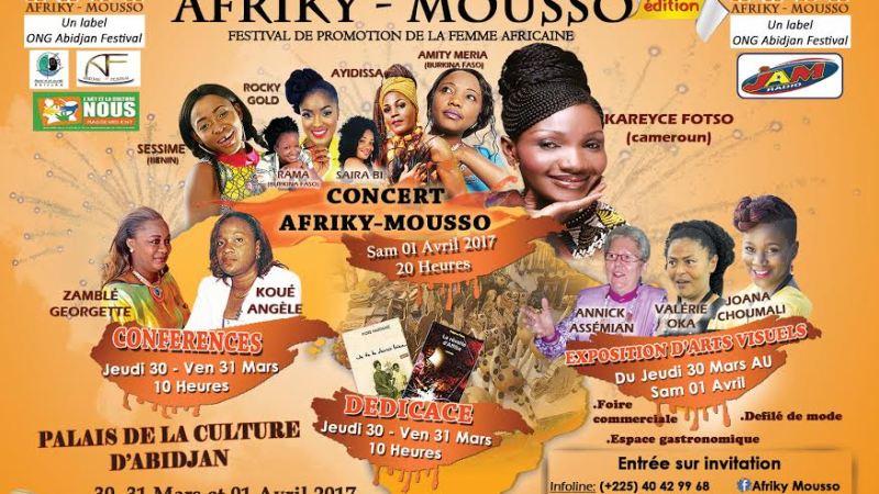 Afriky Mousso – 3ème édition du Festival de promotion de la femme africaine du 30 mars au 1er avril 2017