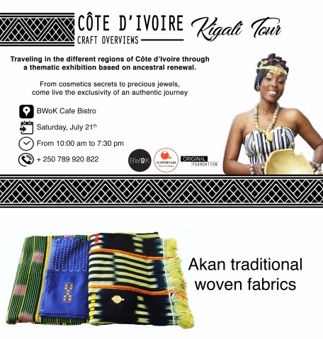 Côte d'Ivoire Craft Overviews - Kigali Tour This saturday, July 21, 2018 at BWoK Cafe Bistrot at KG 383 st. Kwetu Film Institute.
