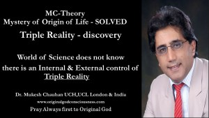 Triple reality- has internal and external control