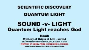 Quantum Light reaches God