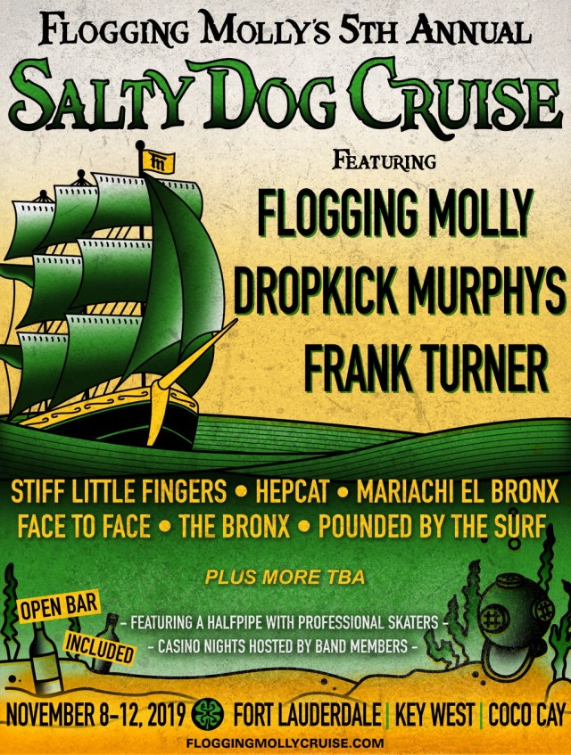 Flogging Molly Cruise 2020.Flogging Molly Unveils Salty Dog Cruise Lineup For 2019