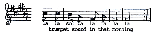 """... trumpet sound in that morning."""