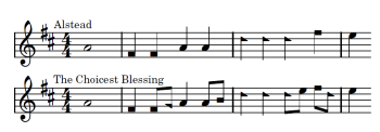 "Comparing ""Alstead"" and ""The Choicest Blessings"" reveals they are almost identical."