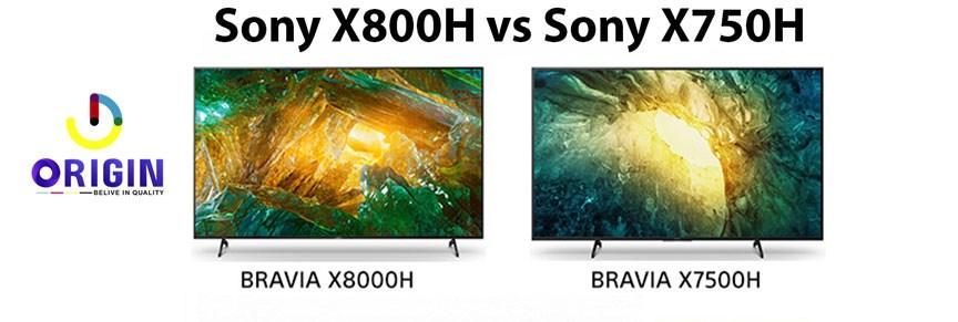 Sony X800H vs Sony X750H