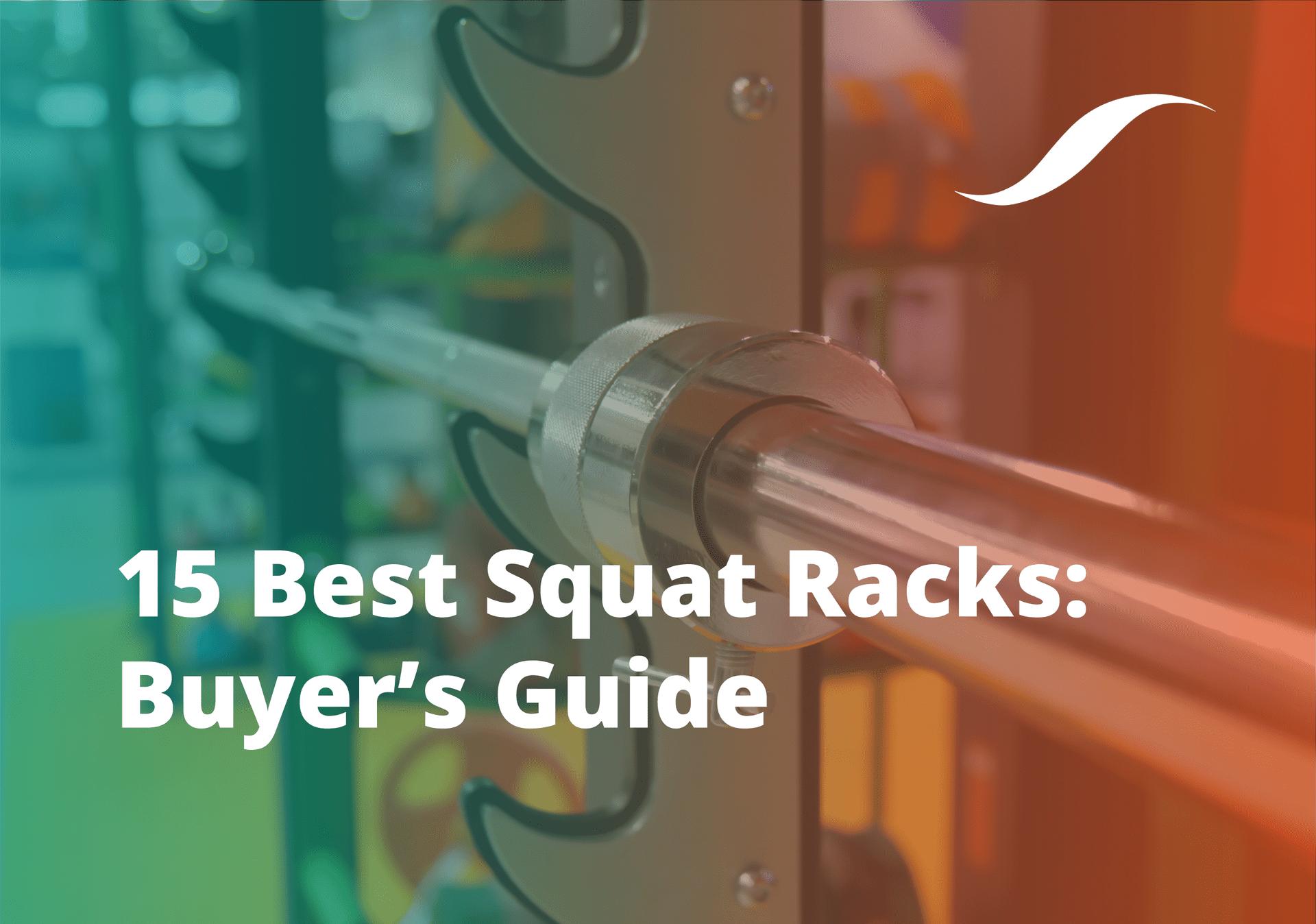 15 best squat racks buyer s guide 2020