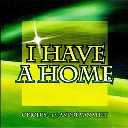 Jubileum CD Oriolus I Have a Home