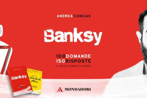 Banksy, 100 domande 150 risposte di Andrea Concas