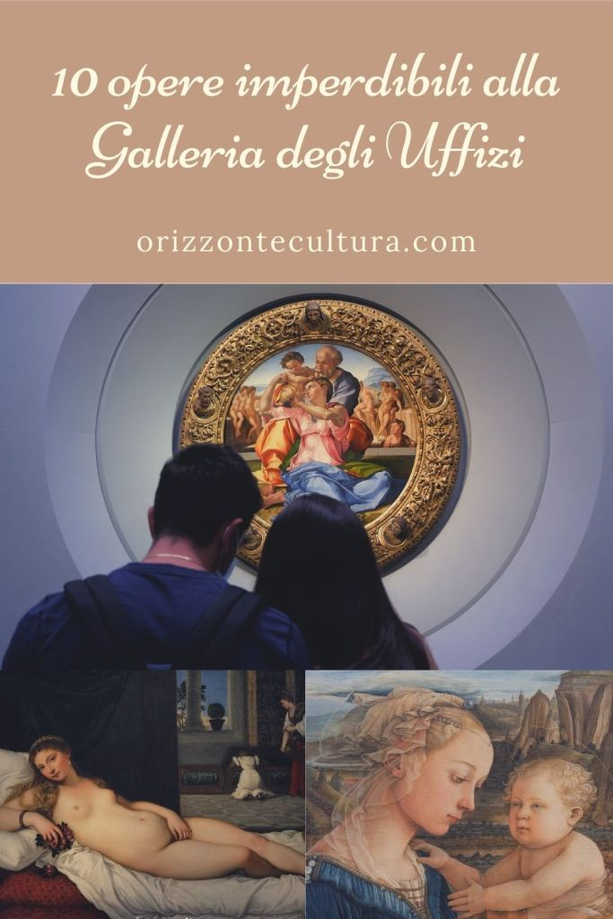 10 opere imperdibili alla Galleria degli Uffizi - Pinterest (1)