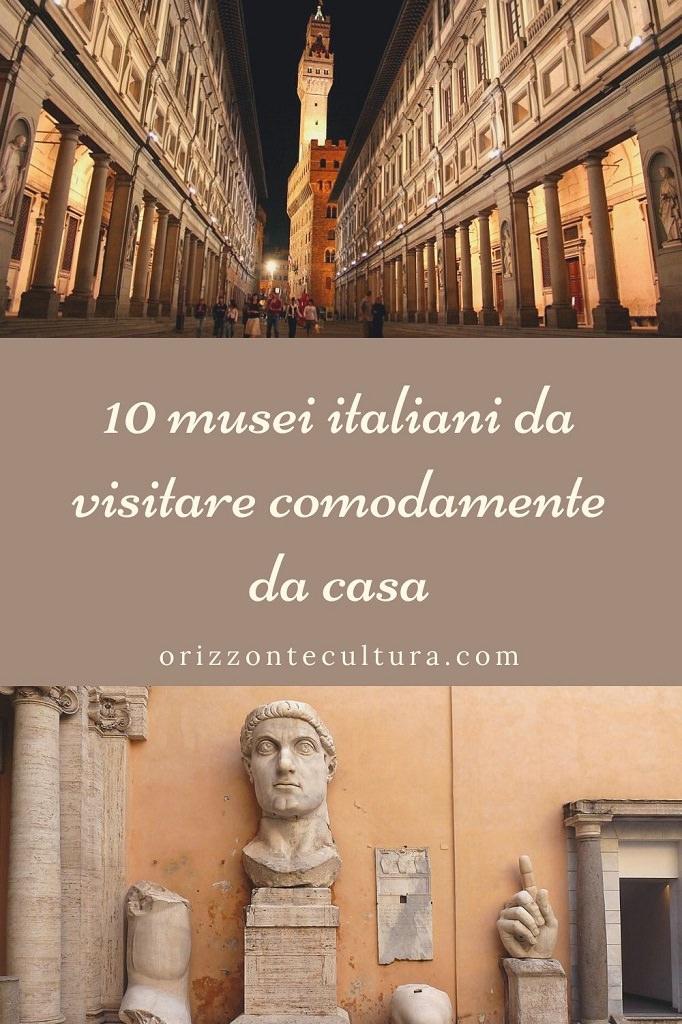10 musei italiani da visitare comodamente da casa - Pinterest