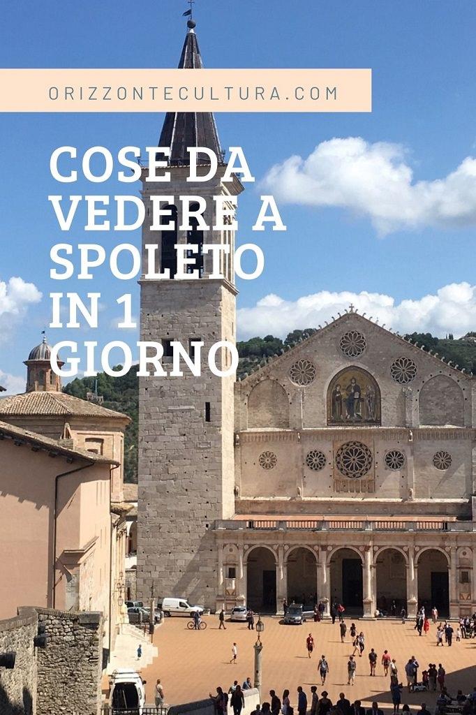 Cose da vedere a Spoleto in 1 giorno - Pinterest (2)