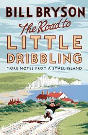 The road to Little Driblling, di Bill Bryson